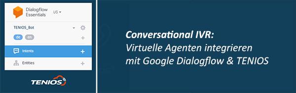 Conversational IVR TENIOS
